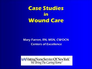 Case Studies  in Wound Care