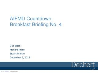 AIFMD Countdown: Breakfast Briefing No. 4