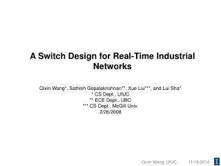 A Switch Design for Real-Time Industrial Networks