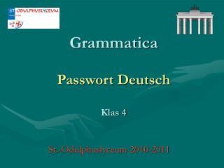 Grammatica Passwort Deutsch Klas 4
