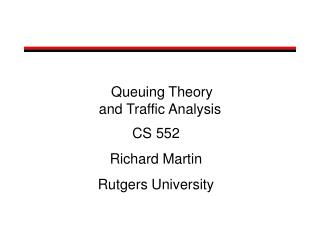 Queuing Theory and Traffic Analysis