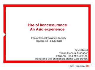 Rise of Bancassurance  An Asia experience