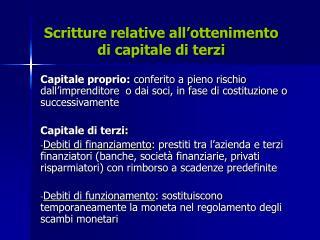 Scritture relative all'ottenimento di capitale di terzi
