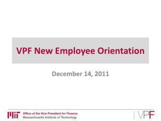 VPF New Employee Orientation
