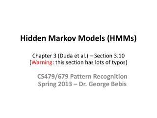 CS479/679 Pattern Recognition Spring 2013 � Dr. George Bebis