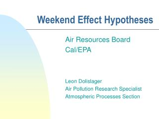 Weekend Effect Hypotheses