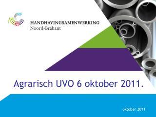 Agrarisch UVO 6 oktober 2011.