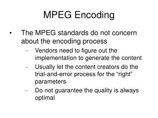 MPEG Encoding