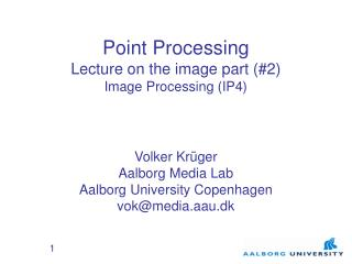 Point Processing  Lecture on the image part (#2) Image Processing (IP4)