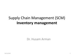 Supply Chain Management SCM  Inventory management