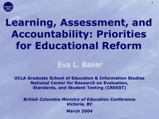 Learning, Assessment, and Accountability: Priorities for Educational Reform