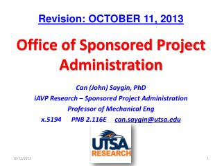 Can (John) Saygin, PhD iAVP Research – Sponsored Project Administration