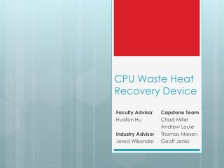 CPU Waste Heat Recovery Device