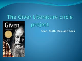 The Giver Literature circle project
