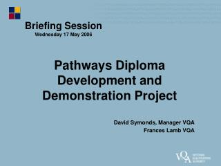 Pathways Diploma  Development and Demonstration Project