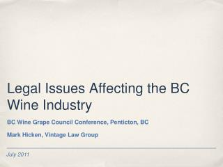Legal Issues Affecting the BC Wine Industry