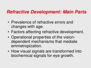 Refractive Development: Main Parts