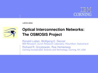 Optical Interconnection Networks: The OSMOSIS Project