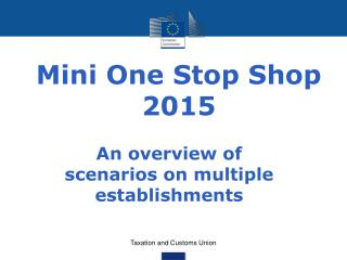 Mini One Stop Shop 2015