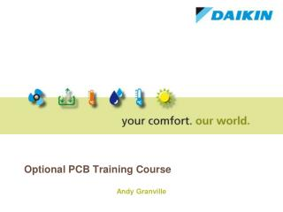 Optional PCB Training Course