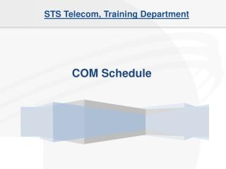STS Telecom, Training Department