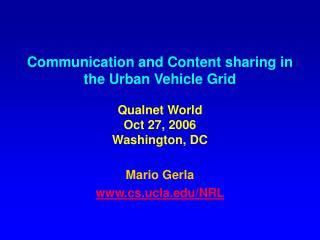 Mario Gerla cs.ucla/NRL