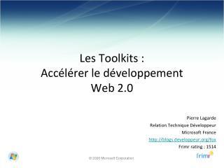 Les Toolkits : Accélérer le développement Web 2.0