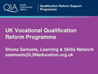 UK Vocational Qualifications Reform Programme  Sector Qualifications Reform (UKCES)