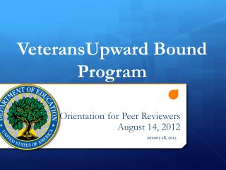 Orientation for Peer Reviewers August 14, 2012