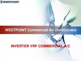 WESTPOINT Commercial Air conditioners