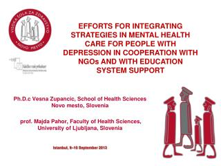 Ph.D.c Vesna  Zupancic ,  School of Health Sciences Novo mesto,  Slovenia