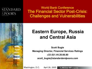 World Bank Conference The Financial Sector Post-Crisis:  Challenges and Vulnerabilities