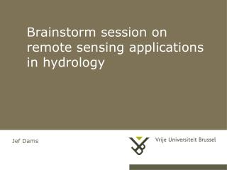 Brainstorm session on remote sensing applications in hydrology