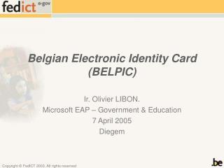 Belgian Electronic Identity Card (BELPIC)