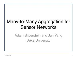 Many-to-Many Aggregation for Sensor Networks