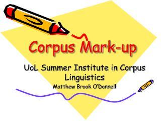Corpus Mark-up