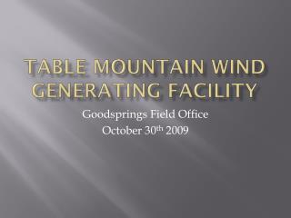 Table Mountain Wind Generating Facility