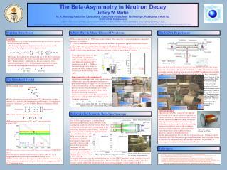 The Beta-Asymmetry in Neutron Decay Jeffery W. Martin