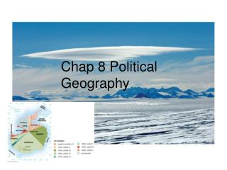 Chap 8 Political Geography