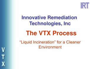 """""""Liquid Incineration"""" for a Cleaner Environment"""