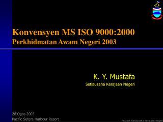 Konvensyen MS ISO 9000:2000 Perkhidmatan Awam Negeri 2003