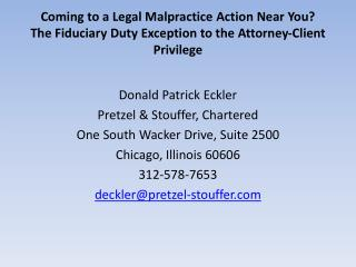 Donald Patrick Eckler Pretzel & Stouffer, Chartered One South  Wacker  Drive, Suite 2500