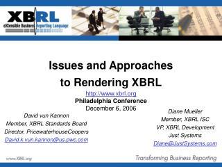 David vun Kannon Member, XBRL Standards Board Director, PricewaterhouseCoopers