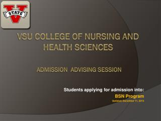VSU College of Nursing and Health Sciences Admission  Advising Session