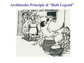 """Archimedes Principle & """"Bath Legend"""""""