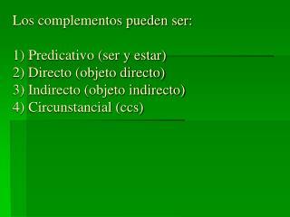 Objeto Directo  (OD)