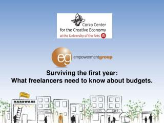 Surviving the first year:  What freelancers need to know about budgets.