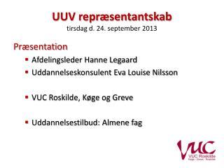 UUV repræsentantskab tirsdag d. 24. september 2013