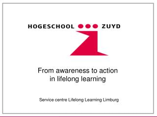 From awareness to action  in lifelong learning