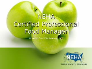 NEHA  Certified Professional Food Manager